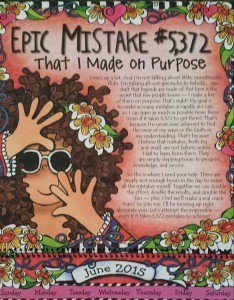 Mistakes are not failures unless we fail to learn.
